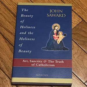Art, Sanctity & The Truth of Catholicism